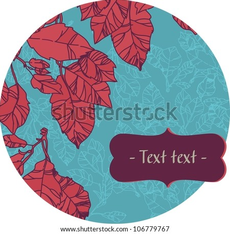 circular vector drawing with red leaves. round shape. space for text
