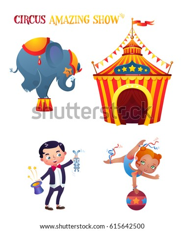 Circus Cartoon Characters Set. Elephant, magician, acrobat. Circus tent. A bright festive illustration for printing and children's holidays.