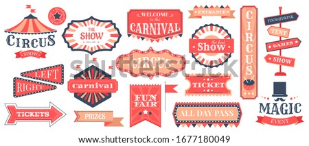 Circus event labels. Carnival magic show elements, vintage fair frames and circus signs, retro festival templates vector illustration set. Circus entertainment and carnival, show announcement