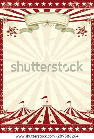 Circus grunge red poster . A vintage circus background with sunbeams for your entertainment
