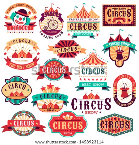 Circus labels. Vintage carnival show, circus signboard. Entertaining event festival. Paper invitation banner, arrow vector entrance fun isolated stickers set