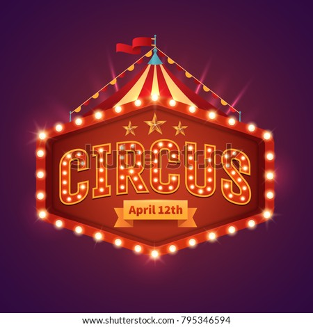 circus light sign. vintage...