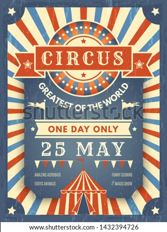 Circus retro poster. Best in show announcement placard with picture of circus tent event artist vector theme. Circus show, announcement entertainment, event festive illustration