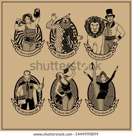 Circus Vintage Collection. The Lion Tamer, The Clown, The Circus Strong Woman, The Circus Magician, The Circus Fire Eater, The Gymnast Girl. Vector illustration.