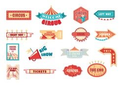 Circus vintage labels and signboards. Logotype template for carnival, event banner emblems for entertainment. Circus show invitation, tickets, vintage frames, with arrows. Vector illustration.