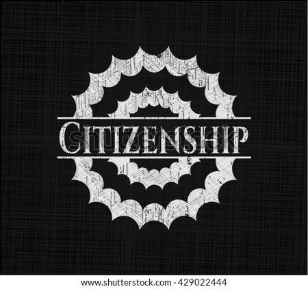Citizenship chalk emblem written on a blackboard