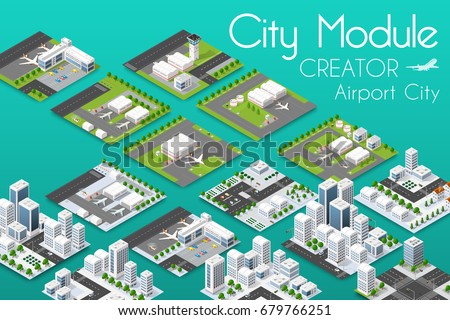 City module creator isometric airport of urban infrastructure business. Vector building illustration of skyscraper and collection of town elements architecture, home, construction, block and park