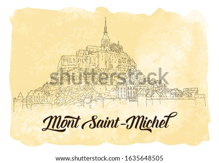 City sketching. Line art silhouette. Travel card with watercolor background. Tourism concept. France, Mont Saint-Michel. Sketch style vector illustration.