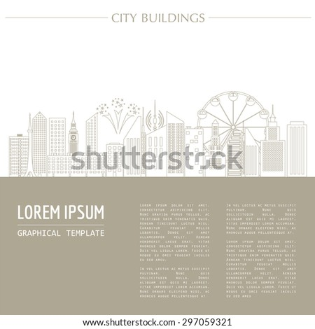 Cityscape graphic template. Modern city architecture. Vector illustration. Office buildings, skyscrapers, houses, entertainments. City constructor. Template with place for text. Outline version