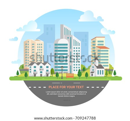 Cityscape with a place for text - modern vector illustration in a round frame. Lovely city skyline with a road, car, church, lantern, bench, small low storey building, skyscrapers, trees, clouds