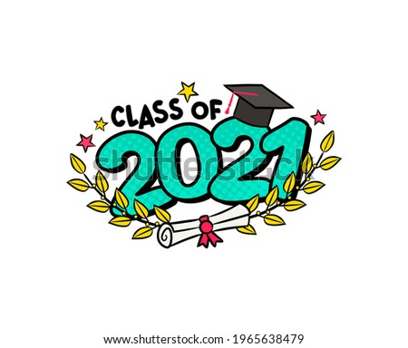 Class of 2021. Comic logo in pop art style. Bright turquoise numbers with Golden branches of laurel. Vector illustration for badge or emblem for Grad. Isolated on white background