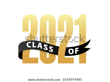 Class of 2021 Gold Lettering Graduation 3d logo with ribbon. Template for graduation design, party, high school or college graduate, yearbook. Vector illustration Stockfoto ©