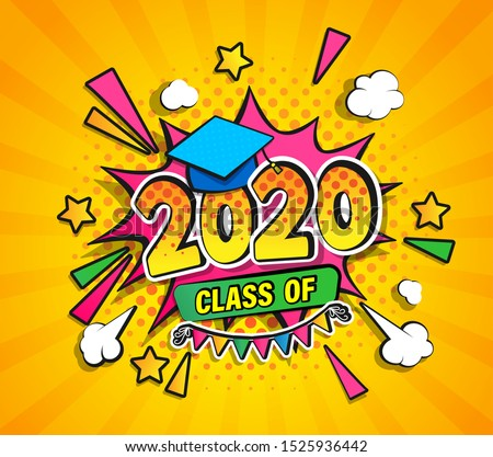 Class of 2020, graduation banner with comic Boom speech buble in retro pop art style on sunburst halftone background. Vector illustration for greetings, flyers, invitation, posters, brochure.Vector