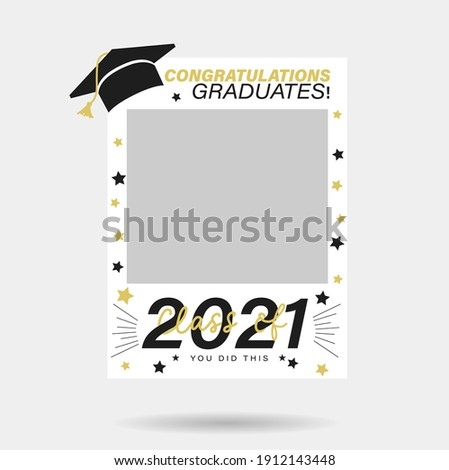 Class of 2021 photo booth prop design. Congratulations graduates lettering vector illustration. Typography photo template for graduation event.Black,white and gold grad photo frame for selfie or party