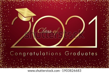 Class of 2021 year graduation banner, awards badge concept. Shiny sign, happy holiday invitation card, golden digits. Isolated abstract graphic design template. Greeting calligraphic text, gold frame.