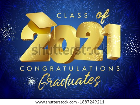 Class of 2021 year graduation banner, awards concept. Class off holiday invitation card. 3D golden digits 20, 21. Isolated abstract graphic design template. Brush stroke calligraphy. Night background.