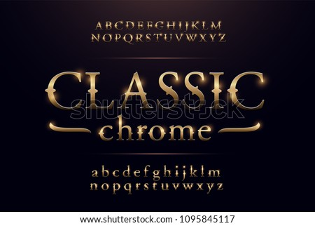 Classic alphabet gold metallic and effect designs. Exclusive golden letters typography regular font vintage and retro concept. vector illustrator