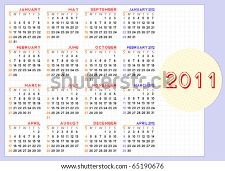 Classic calendar for 2011 and the first four months of 2012. Week starts on Sunday. Easy to edit. Space for text/logo/image.