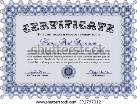 Classic Certificate template. Money Pattern design. With great quality guilloche pattern. Award. Blue color.