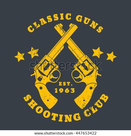 Classic Guns emblem, logo with revolvers, yellow on gray, vector illustration