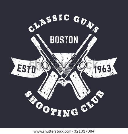 classic guns grunge emblem with