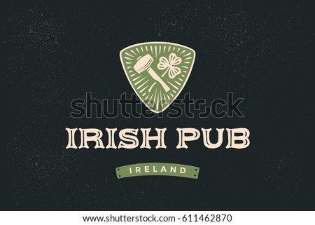 Classic retro styled label for Irish Pub with logo and text irish pub, ireland and hand-drawn hammer of blacksmith and shamrock of clover, Logo for beer pub, bar and restaurants. Vector Illustration