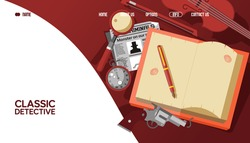 Classical detective landing banner, sherlock holmes result vector illustration. Webpage stories library about famous detective. Notebook with fountain, revolver, magnifier and clock on table.