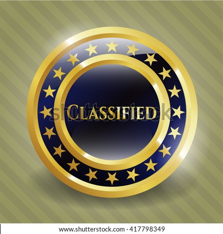 Classified gold shiny badge