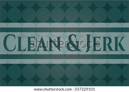 Clean & Jerk card, poster or banner