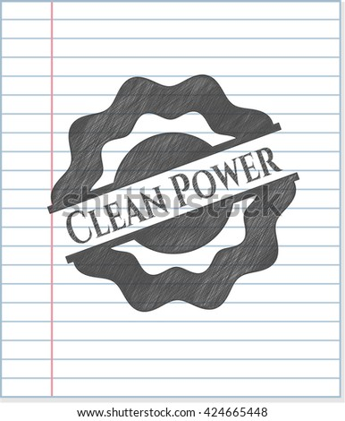 Clean Power drawn with pencil strokes