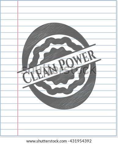Clean Power penciled