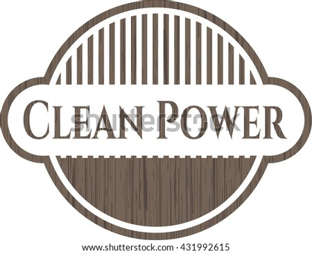 Clean Power vintage wooden emblem