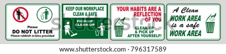 Clean sticker sign for office area (please do not litter, place all refuse in trash receptacles, keep our restroom clean, pitch in put trash in it's place, think keep clean and orderly)