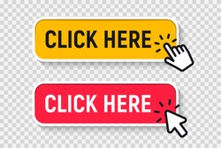 Click Here Button with Click cursor. Set for button website design. Click button. Modern action button with mouse click symbol. Computer mouse cursor or Hand pointer symbol