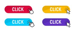 Click Here Button with mouse cursor. Set for button website design. Click button in white background. Modern action button with mouse click symbol. Computer mouse cursor or Hand pointer symbol