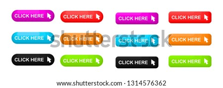 Click Here colorful button set. icons web Isolated on white background. Vector Illustration. #1314576362