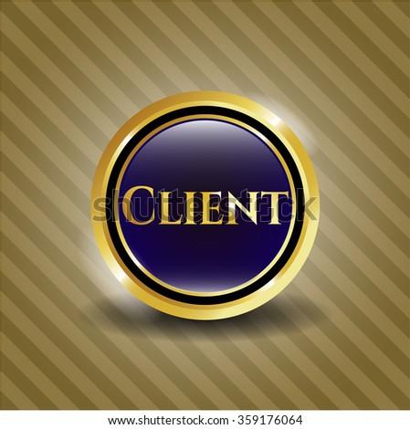Client golden emblem or badge
