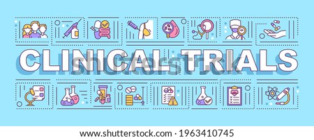 Clinical trials word concepts banner. Medical intervention safety, efficiency evaluation. Infographics with linear icons on blue background. Isolated typography. Vector outline RGB color illustration Photo stock ©
