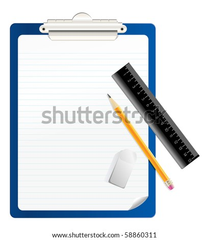 clipboard, pencil, eraser and ruler