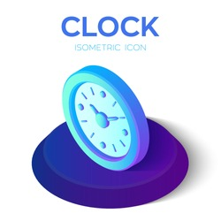 Clock Icon. 3D Isometric Clock sign. Time symbol. Created For Mobile, Web, Decor, Print Products, Application. Perfect for web design, banner and presentation. Vector Illustration.