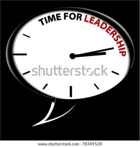 """Clock """"Time for leadership"""""""