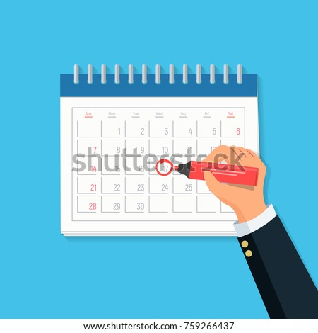 Close-up businessman hand with calendar and red marker. Concept mark on the calendar. Vector illustration in flat style.