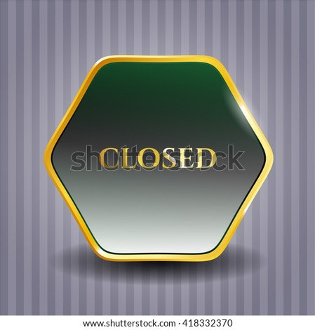 Closed gold badge