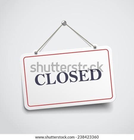 closed hanging sign isolated on