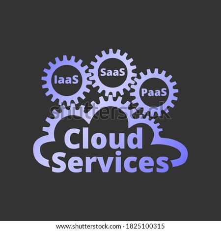Cloud services logo, icon. SaaS, PaaS, IaaS. Technology, packaged software, decentralized application, cloud computing. Gear wheels. Vector illustration