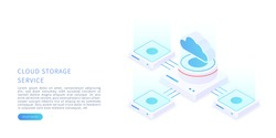Cloud storage concept in isometric vector illustration. Digital service or app with data transfering. Digital server, database and cloud computing service. Vector illustration.