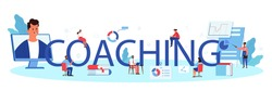 Coaching typographic header. Business personnel management and empolyee instruction. Human resources tuition, business school. Isolated flat vector illustration