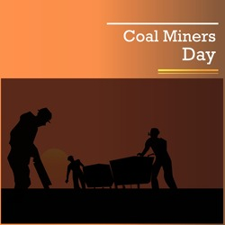 Coal Miners Day poster design