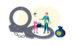 Cocept of Corruption and Bribery in business.  Two business people shake hands after making a deal in exchange for a portfolio of money. In the foreground handcuffs. Flat Art Vector illustration