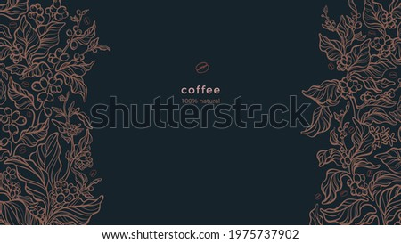 Coffee border. Aroma plantation, raw beans on black background. Arabica tropical drink. Art graphic illustration. Botany decor